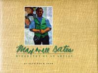Maxwell Bates: Biography of An Artist