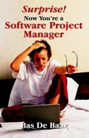 Surprise! Now You're A Software Project Manager