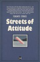 Toronto Stories: Streets of Attitude