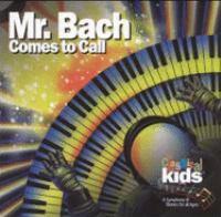 Mr. Bach Comes to Call