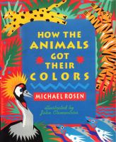 How the Animals Got Their Colors