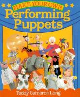 Make your Own Performing Puppets