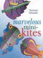 Marvelous Mini Kites