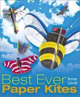 Best Ever Paper Kites