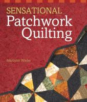 Sensational Patchwork Quilting