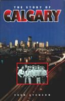 The Story of Calgary