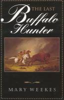 The Last Buffalo Hunter
