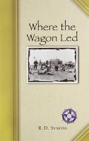 Where The Wagon Led