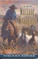 The Mustang Wranglers