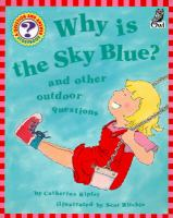 Why Is the Sky Blue? and Other Outdoor Questions