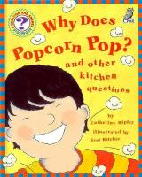 Why Does Popcorn Pop?