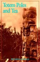 Totem Poles and Tea
