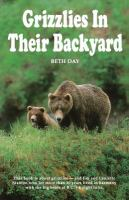Grizzlies in Their Backyard