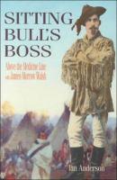 Sitting Bull's Boss