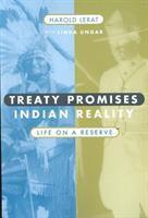 Treaty Promises, Indian Reality by Harold LeRat
