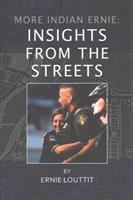 More Indian Ernie : insights from the street