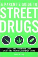 A Parent's Guide to Street Drugs