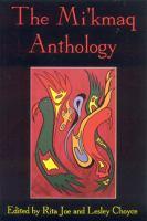 The Mi'kmaq Anthology