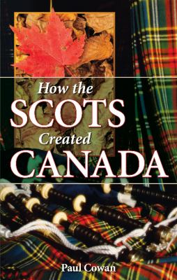 Cover image for How the Scots Created Canada