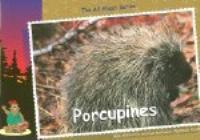 Porcupines