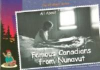 All About Famous Canadians From Nunavut