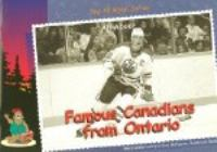 Famous Canadians From Ontario