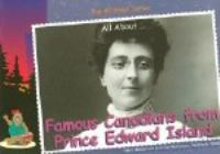 Famous Canadians From Prince Edward Island