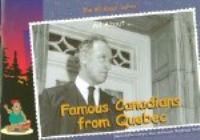 Famous Canadians From Quebec