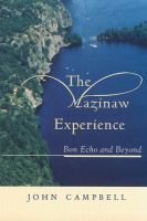 The Mazinaw Experience