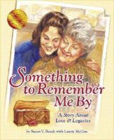 Something to Remember Me by