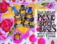 I Can Have My Picnic in A Patch of Roses