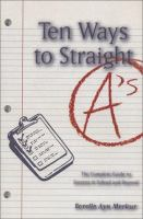 Ten Ways to Straight A's