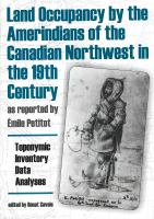 Land Occupancy by the Amerindians of the Canadian Northwest in the 19th Century, as Reported by Émile Petitot