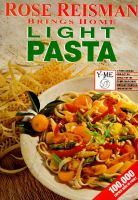 Rose Reisman Brings Home Light Pasta