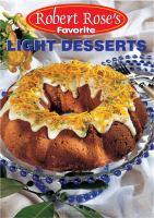 Robert Rose's Favorite Light Desserts