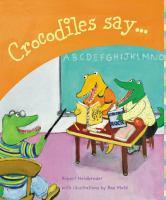 Crocodiles Say