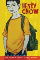 Henry Chow and Other Stories