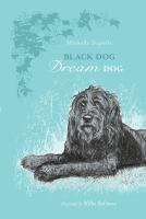 Black Dog, Dream Dog