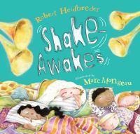 Shake Awakes