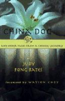 China Dog and Other Tales From A Chinese Laundry