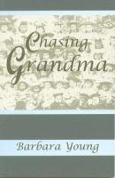 Chasing Grandma