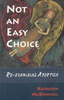 Not An Easy Choice