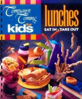 Company's Coming For Kids, Lunches