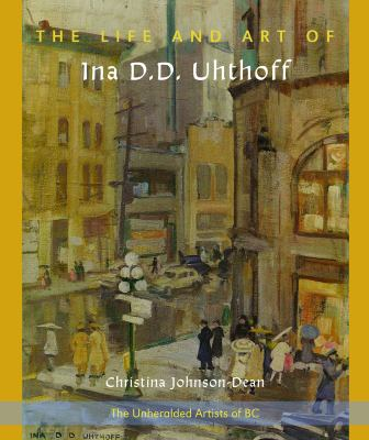 The Life and Art of Ina D.D. Uhthoff book cover