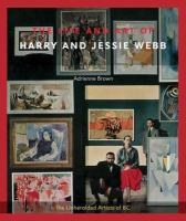 The Life and Art of Harry and Jessie Webb