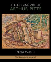 The Life and Art of Arthur Pitts