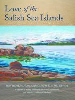 Love of the Salish Sea Islands