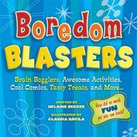 Boredom Blasters