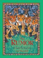 The Rumor: A Jataka Tale from India