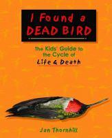 I Found A Dead Bird